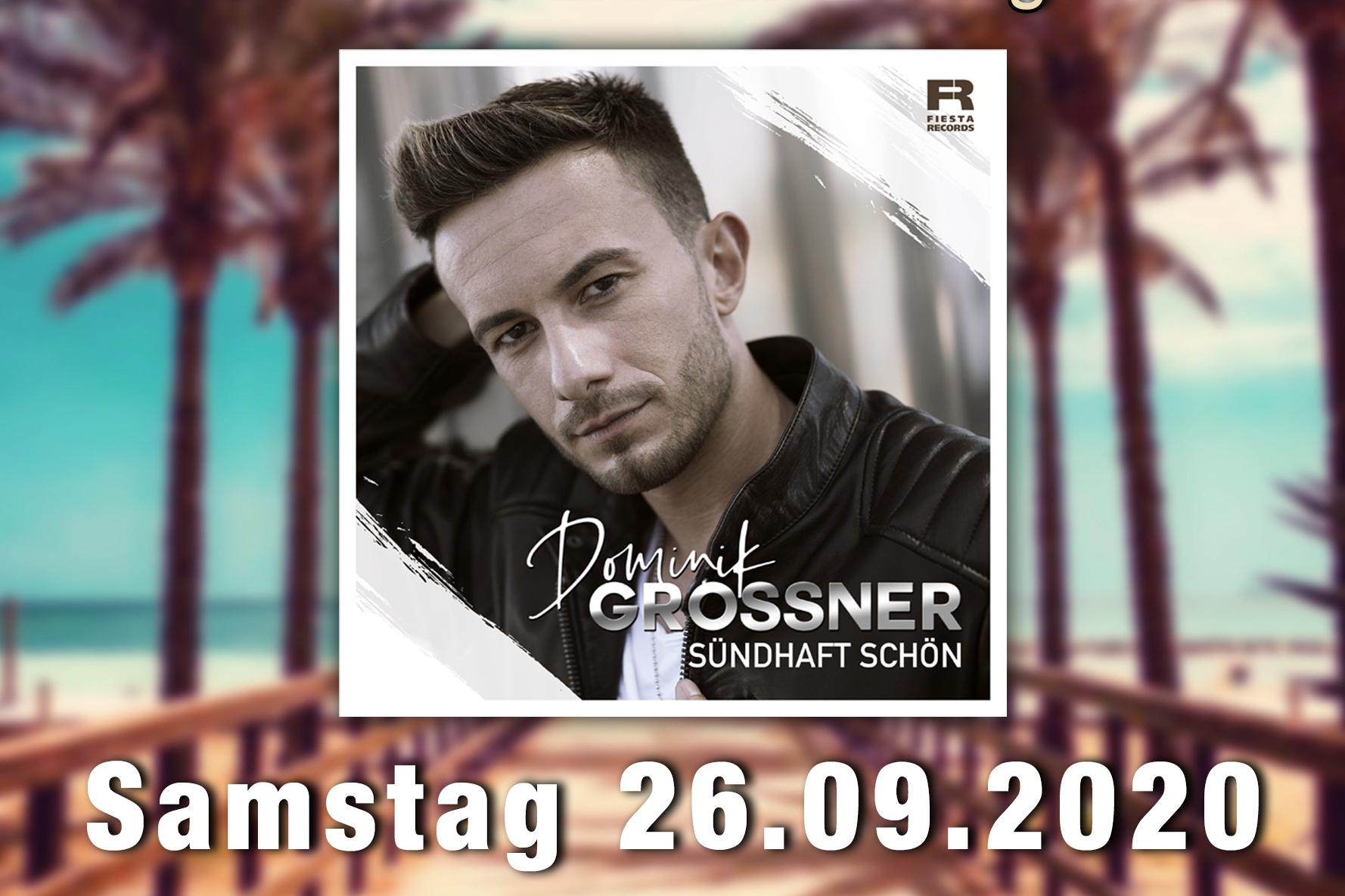 Schlagerabend mit Dominik Grossner und DJ DiRa